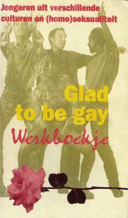 Glad to be gay - Werkboekje